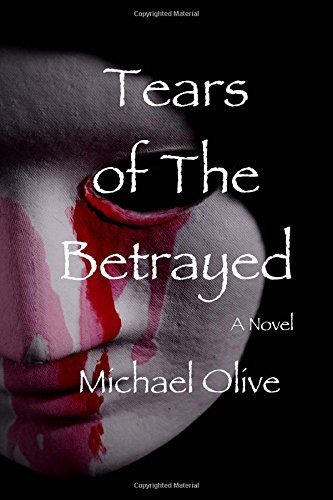 Tears Of The Betrayed (Death Whisperer) (Volume 7)