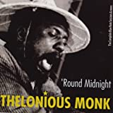 Round Midnight. The Complete Blue Note Sessions & More (Bonus Track Version)