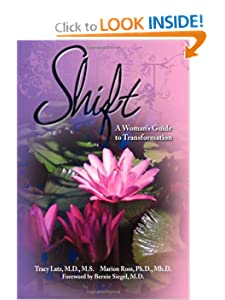 Shift: A Woman's Guide to Transformation [Paperback] — by Tracy Latz (Author), Marion Ross