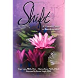 Shift: A Woman's Guide to Transformation ~ Marion Ross