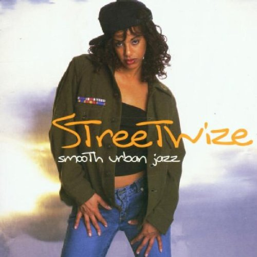 Streetwize: Smooth Urban Jazz by Streetwize
