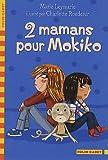 """Afficher """"2 mamams pour Mokiko"""""""