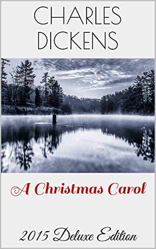 A Christmas Carol, A Ghost Story of Christmas: New 2015 Deluxe Edition with Illustrations, Audiobook Link, Filmography, Voucher and Extra Bonuses (Owl Classics 8) PDF