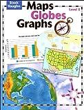 Maps, Globes, Graphs: Student Edition Level E