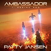 Ambassador 1: Seeing Red | Patty Jansen