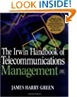 The Irwin Handbook of Telecommunications Management