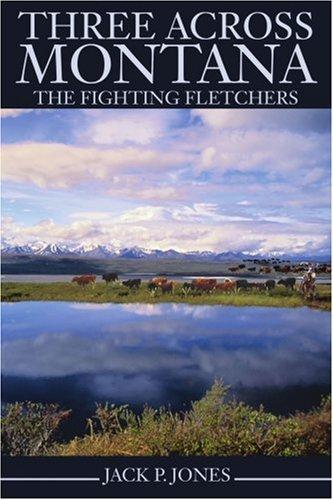 three-across-montana-the-fighting-fletchers