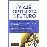 Viaje Optimista Por El Futuro ,Un (Ensayo (galaxia))