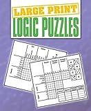 Logic Puzzles (Large Print Puzzles)
