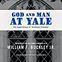 God and Man at Yale: The Superstitions of Academic Freedom Audiobook by William F. Buckley Narrated by Michael Edwards
