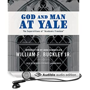 God and Man at Yale: The Superstitions of Academic Freedom