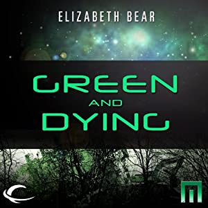 Green and Dying Audiobook