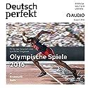 Deutsch perfekt Audio - Olympische Spiele 2016. 08/2016 Hörbuch von  div. Gesprochen von:  div.