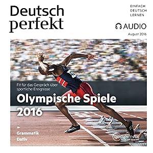 Deutsch perfekt Audio - Olympische Spiele 2016. 08/2016 Hörbuch