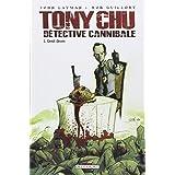 Tony Chu D�tective cannibale T01 Go�t d�c�spar Rob Guillory