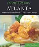 51ObICqujmL. SL160 : Food Lovers Guide to Atlanta: The Best Restaurants, Markets & Local Culinary Offerings   Food and Travel