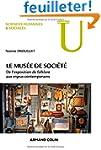 Le mus�e de soci�t�: De l'exposition...