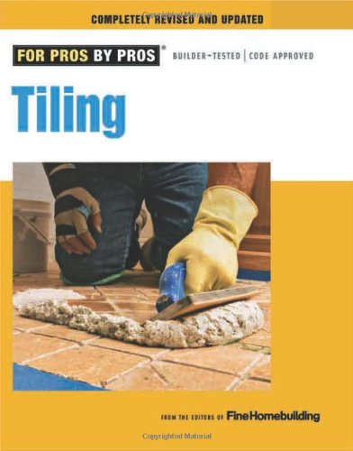 Tiling (For Pros By Pros)