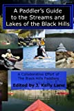 img - for A Paddler's Guide to the Streams and Lakes of the Black Hills book / textbook / text book