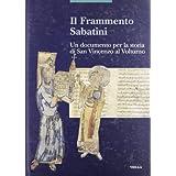 Il frammento Sabatini. Un documento per la storia di San Vincenzo al Volturno