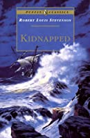 Kidnapped: Being Memoirs of the Adventures of David Balfour in the Year 1751 (Puffin Classics)