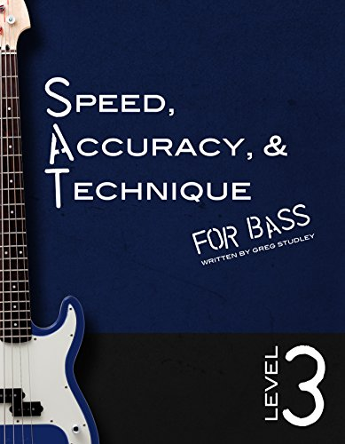 Speed, Accuracy & Technique for Bass: Level 3: Level 3 PDF