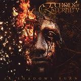 As Shadows Burn by Echoes Of Eternity (2009-09-28)