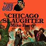 Chicago Slaughter (       UNABRIDGED) by Mike Barry Narrated by Adam Epstein