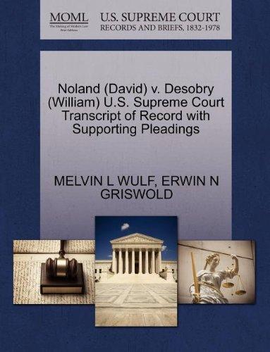 Noland (David) v. Desobry (William) U.S. Supreme Court Transcript of Record with Supporting Pleadings