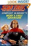 Worf's First Adventure (Star Trek: The Next Generation - Starfleet Academy #1)