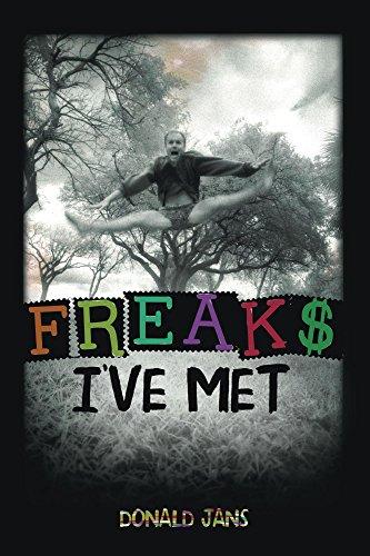 Freaks I've Met by Donald Jans ebook deal