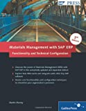 Materials Management with SAP ERP: Functionality and Technical Configuration (3rd Edition)