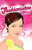 Laura: Bk. 1 (Fashionistas) (0340932201) by Manning, Sarra