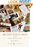 British Postcards of the First World...