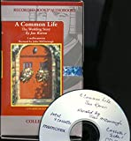 img - for A Common Life...The Wedding Story by Jan Karon Unabridged Audiobook... cassettes (The Mitford Series, Book 6) book / textbook / text book