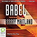 Babel: A Brock and Kolla Mystery, Book 6 Audiobook by Barry Maitland Narrated by Gary Files