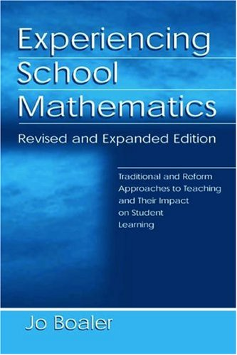 Experiencing School Mathematics: Traditional and Reform...