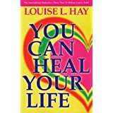 You Can Heal Your Life by Hay, Louise (1984) Paperback