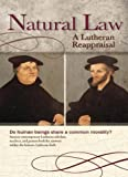 img - for Natural Law: A Lutheran Reappraisal book / textbook / text book