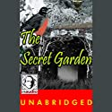 The Secret Garden (       UNABRIDGED) by Frances Hodgson Burnett Narrated by Vanessa Maroney
