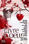 L'ivre Coeur 2016