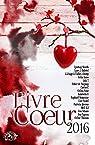 L'ivre Coeur 2016 par Sauw