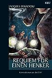 Requiem f�r einen Henker: Der 15. Siggi-Baumeister-Krimi (Eifel-Krimi)