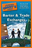 The Complete Idiot's Guide to Barter and Trade Exchanges