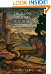 Dragons, Serpents, and Slayers in the...