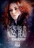 Les �toiles de Noss Head: 3 - Accomplissement