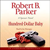 Hundred-Dollar Baby: A Spenser Novel | [Robert B. Parker]