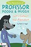 The Adventures of Professor Poodle and Auggie