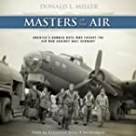 Masters of the Air: America's Bomber...