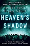 David S Goyer Heaven's Shadow